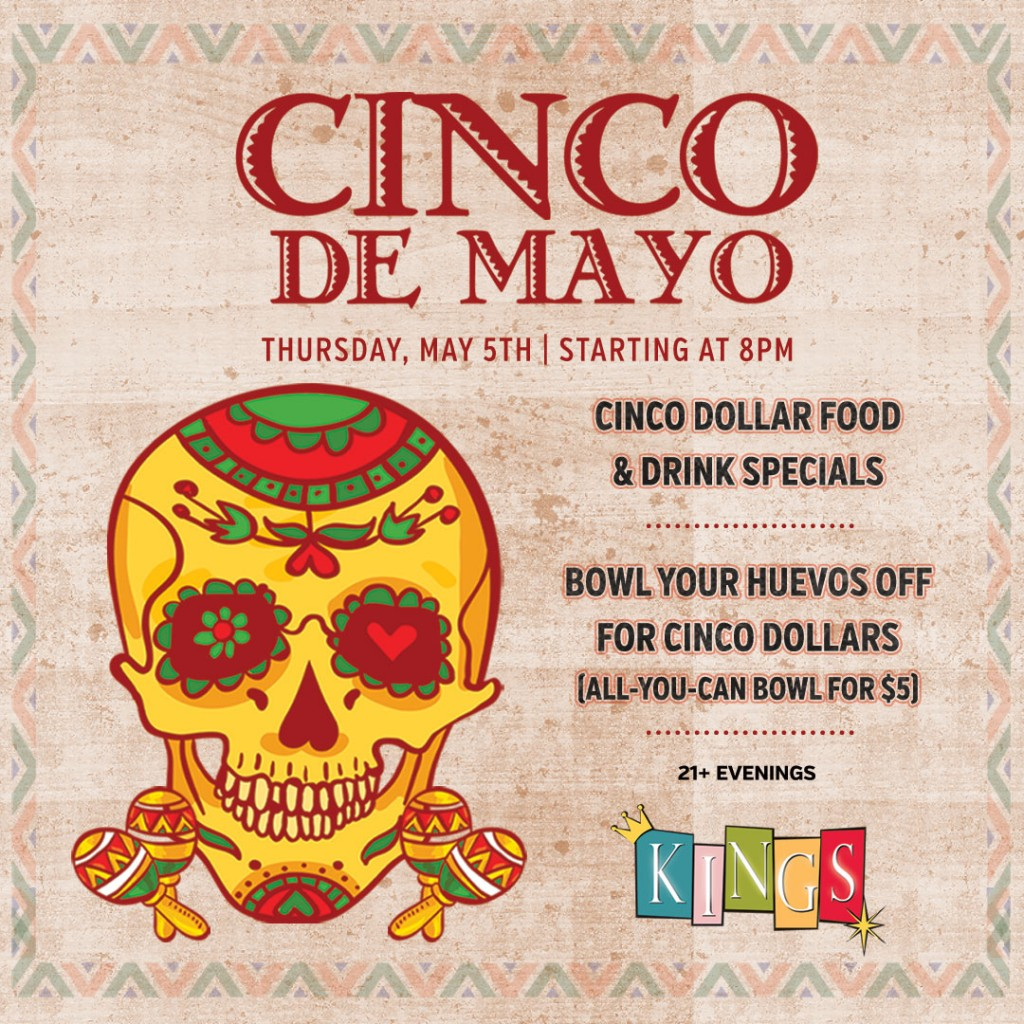 Cinco de Mayo Bowling at Kings in Back Bay Boston